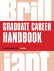 Image for Brilliant graduate career handbook
