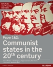 Image for Edexcel AS/A Level History, Paper 1&2: Communist states in the 20th century Student Book