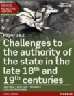 Image for Edexcel AS/A Level History, Paper 1&2: Challenges to the authority of the state in the late 18th and 19th centuries Student Book