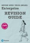 Image for Revise BTEC tech award enterprise revision guide