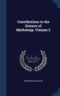 Image for Contributions to the Science of Mythology, Volume 2