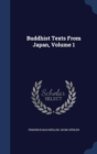 Image for Buddhist Texts from Japan, Volume 1