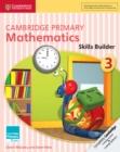 Image for Cambridge Primary Mathematics Skills Builder 3