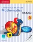 Image for Cambridge Primary Mathematics Skills Builder 6