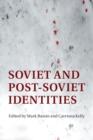 Image for Soviet and post-Soviet identities