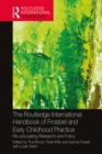 Image for Routledge international handbook of Froebel and early childhood practice: re-articulating research and policy