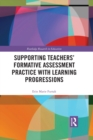 Image for Teacher Participation in Learning Progression-Centered Professional Development: Impact on Formative Assessment Task Design, Classroom Practices, and Student Learning
