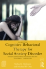 Image for Cognitive behavioral therapy for social anxiety disorder: evidence-based and disorder specific treatment techniques