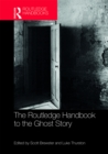 Image for The Routledge handbook to the ghost story