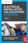 Image for Electrical installation calculations.: for technical certificate and NVQ level 3 (Advanced)