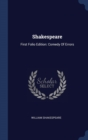 Image for Shakespeare : First Folio Edition: Comedy of Errors