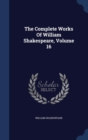 Image for The Complete Works of William Shakespeare; Volume 16