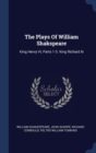 Image for THE PLAYS OF WILLIAM SHAKSPEARE: KING HE
