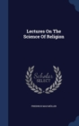 Image for Lectures on the Science of Religion