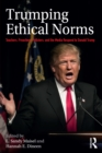 Image for Trumping ethical norms: teachers, preachers, pollsters, and the media respond to Donald Trump