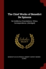 Image for THE CHIEF WORKS OF BENEDICT DE SPINOZA: