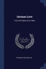 Image for German Love : From the Papers of an Alien