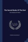 Image for The Sacred Books of the East : The Institutes of Vishnu
