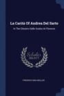 Image for La Carit� of Andrea del Sarto : In the Chiostro Dello Scalzo at Florence
