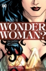 Image for Who is Wonder Woman?