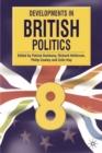 Image for Developments in British politics 8 : Bk. 8