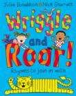 Image for Wriggle and roar!  : rhymes to join in with