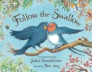 Image for Follow the swallow