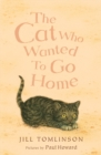 Image for The cat who wanted to go home