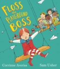 Image for Floss the playground boss