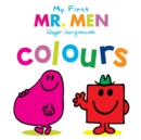 Image for My first Mr. Men colours
