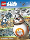 Image for LEGO (R) Star Wars: Spot the Galactic Heroes A Search-and-Find Book