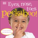 Image for Eyes, nose, toes peekaboo!