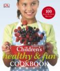 Image for Children's healthy & fun cookbook