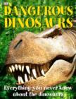 Image for Dangerous dinosaurs
