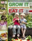 Image for Grow it, eat it.