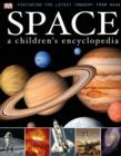 Image for Space: a children's encyclopedia.