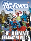 Image for DC Comics - the ultimate character guide