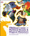 Image for Children's book of mythical beasts & magical monsters.