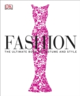 Image for Fashion  : the ultimate book of costume and style