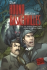 Image for The hound of the Baskervilles  : a Sherlock Holmes mystery