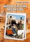 Image for Middle Eastern migration