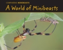 Image for A world of minibeasts