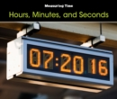 Image for Hours, minutes, and seconds