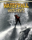 Image for Waterfall watchers