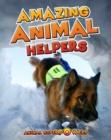 Image for Amazing animal helpers