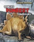 Image for World's dumbest dinosaurs