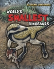 Image for World's smallest dinosaurs
