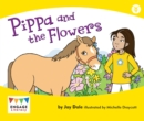 Image for Pippa and the flowers