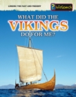 Image for What did the Vikings do for me?