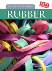 Image for The story behind rubber